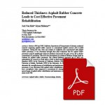Reduced Thickness Asphalt Rubber Concrete Leads to Cost Effectiv