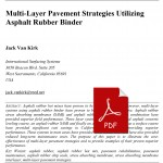 018_Multi-Layer-Pavement-Strategies-Utilizing-Asphalt-Rubber-Binder