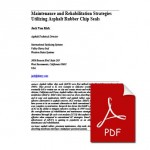Maintenance and Rehabilitation Strategies Utilizing Asphalt Rubb