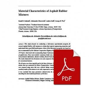 Material Characteristics of Asphalt Rubber Mixtures